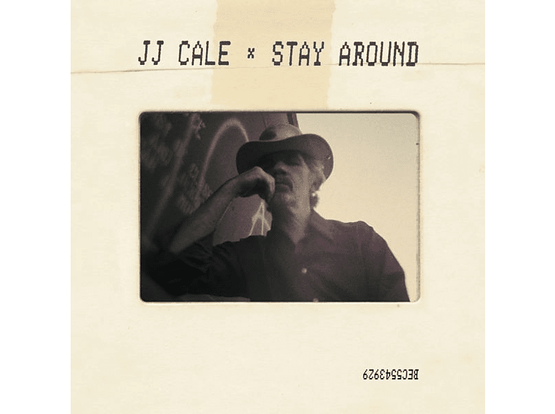 J.J. Cale - Stay Around [CD]