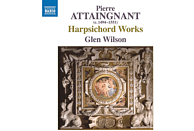 Glen Wilson - Pierre Attaingnant: Harpsichord Works [CD]