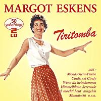 Margot Eskens - Tiritomba-50 grosse Erfolge [CD]