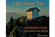 Montini Chor, Ensemble Hans Berger - Herr,dieser Tage [CD]