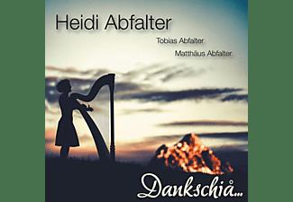 Heidi Abfalter, Tobias Abfalter, Matthäus Abfalter - Dankschia...  - (CD)