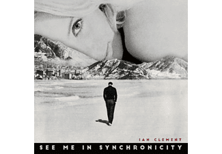 Ian Clement - See Me In Synchronicity CD