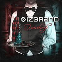 Eizbrand - Feuertaufe [CD]