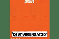 Gotobeds - Debt Begins At 30 [CD]