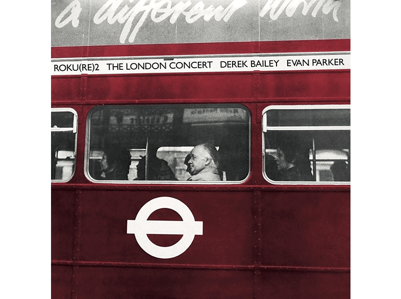 Derek Bailey & Evan Parker - The London Concert [Vinyl]
