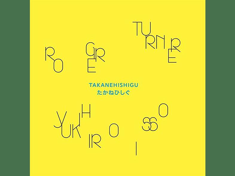 Roger Turner, Yukihiro Isso - Takanehishigu [Vinyl]