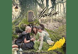 Mocha - What If It Ends?  - (CD)