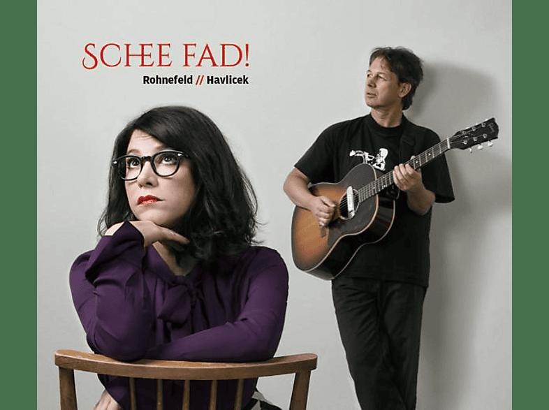 Rohnefeld & Havlicek - Schee fad! [CD]