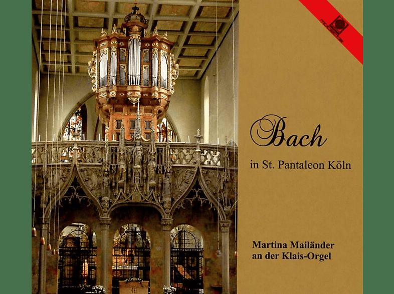 Martina Mailänder - Bach In St.Pantaleon Köln [CD]