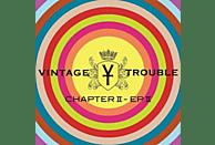 Vintage Trouble - Chapter II-EP II [CD]