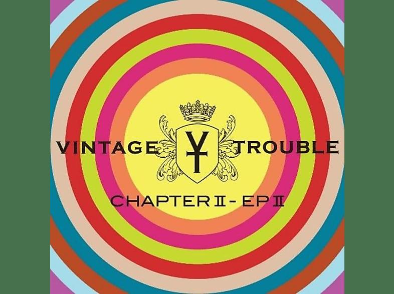 Vintage Trouble - Chapter II-EP II [Vinyl]