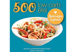 Deborah Gray - 500 low-carb étel