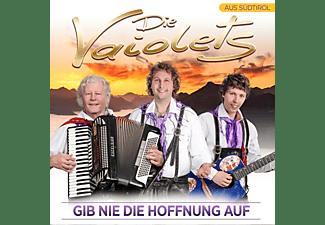 Die Vaiolets - Gib nie die Hoffnung auf  - (CD)
