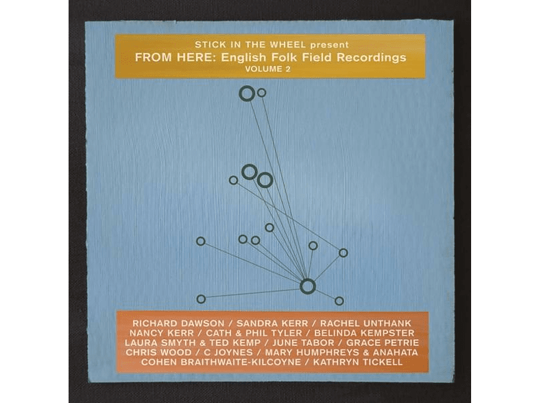 Stick In The Wheel, VARIOUS - FROM HERE ENGLISH FOLK FIELD RECORDINGS 2 [Vinyl]
