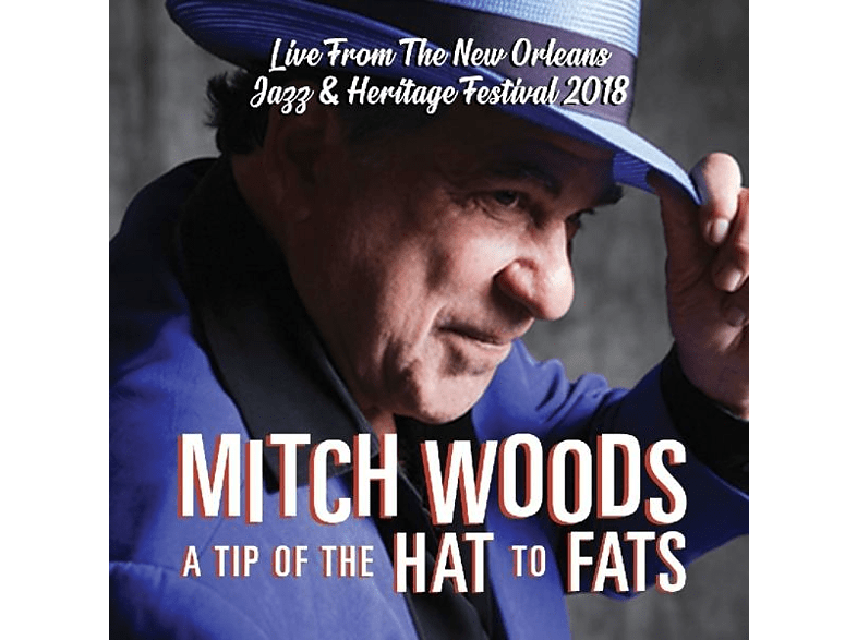 Woods Mitch - A Tip Of The Hat To Fats [CD]
