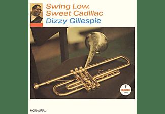 Dizzy Gillespie - Swing Low,Sweet Cadillac  - (Vinyl)