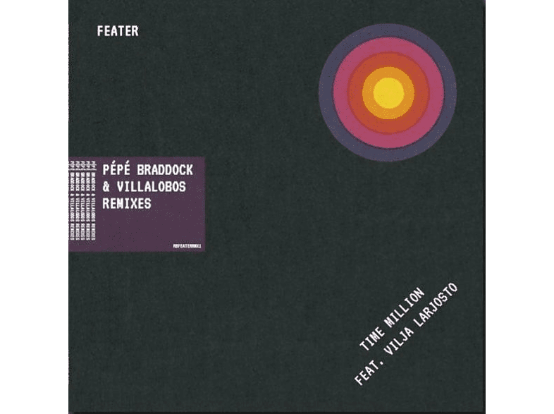 Feater - Time Million (Pepe Bradock & Villalobos Remixes) [Vinyl]