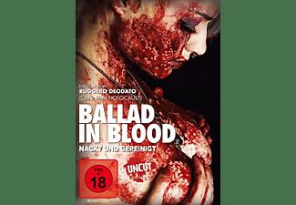 Ballad in Blood - Nackt und gepeinigt DVD