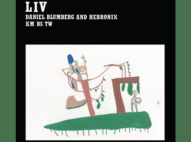 Daniel Blumberg & Hebronix - Liv (LP+MP3) [LP + Download]