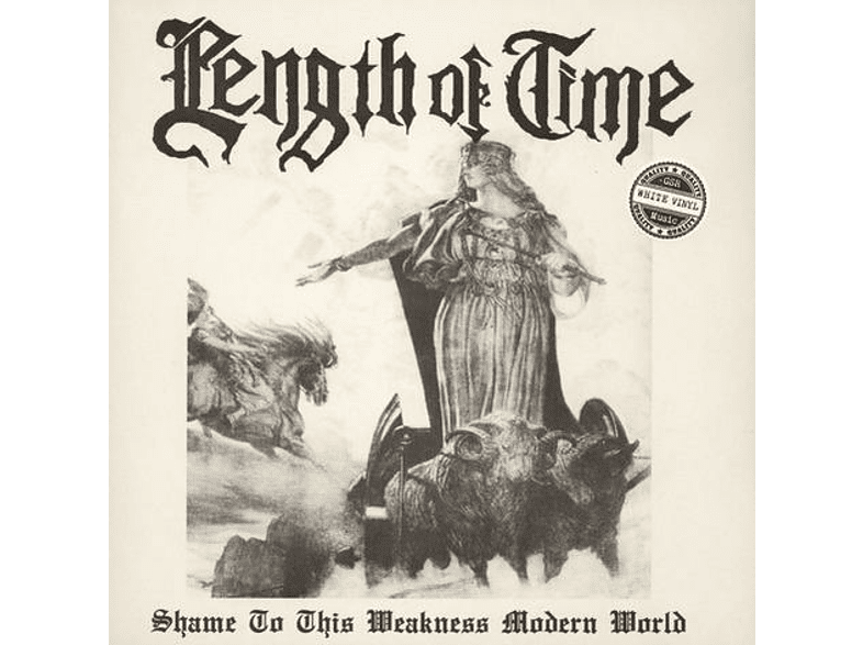 Length Of Time - SHAME TO THIS WEAKNESS MODERN WORLD (White) [Vinyl]