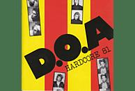 D.O.A. - Hardcore 81 [Vinyl]