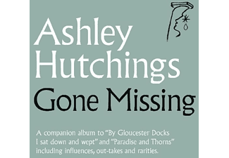 Ashley Hutchings - Gone Missing - (CD)
