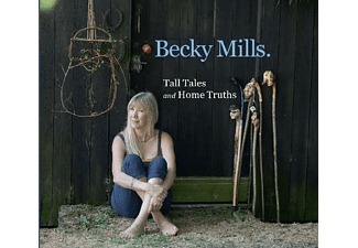 Becky Mills - Tall Tales & Home Truths - (CD)