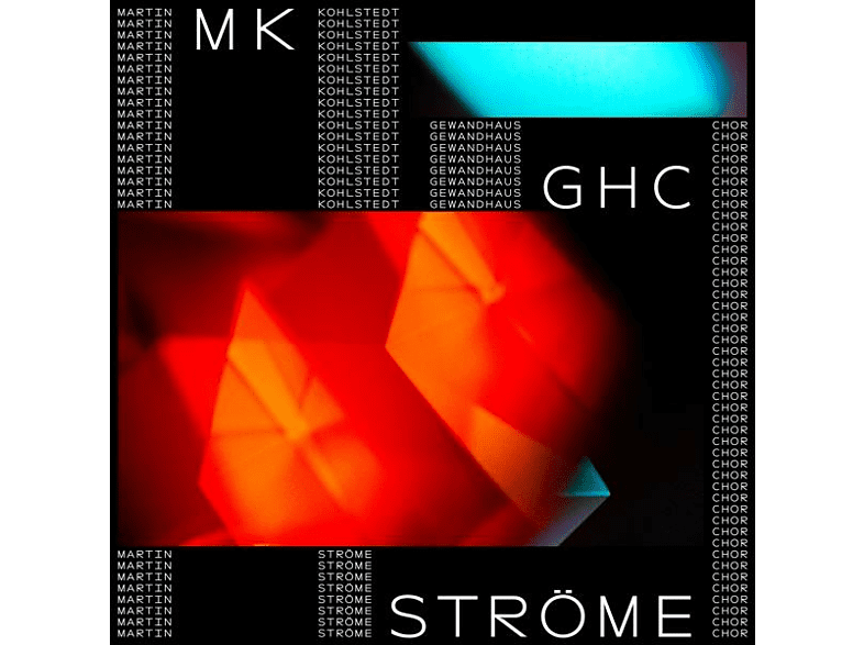 Martin Kohlstedt, Gewandhaus Chor - Ströme (feat. Gewandhaus Chor) [Vinyl]
