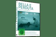 BELLA E PERDUTA - EINE REISE DURCH ITALIEN (OMU) [DVD]