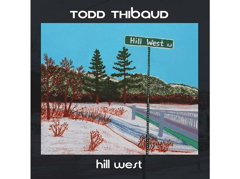 Todd Thibaud - Hill West [CD]