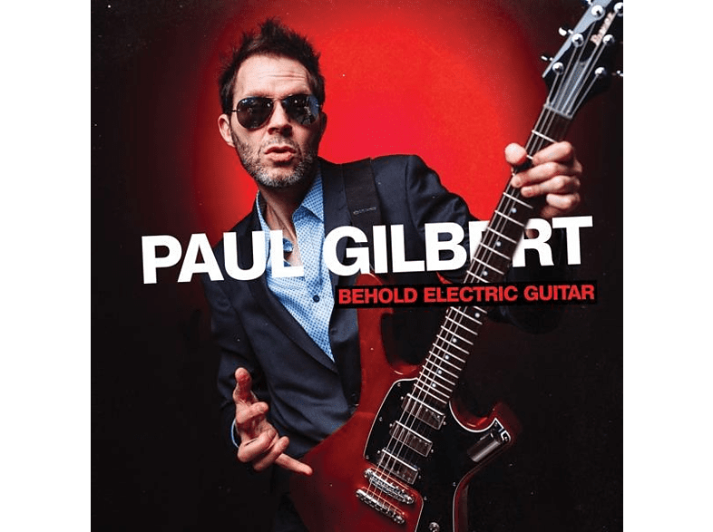 Paul Gilbert - Behold Electric Guitar [CD]
