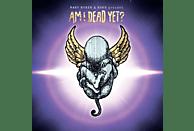 Mary & Noko Byker - Am I Dead Yet? [CD]