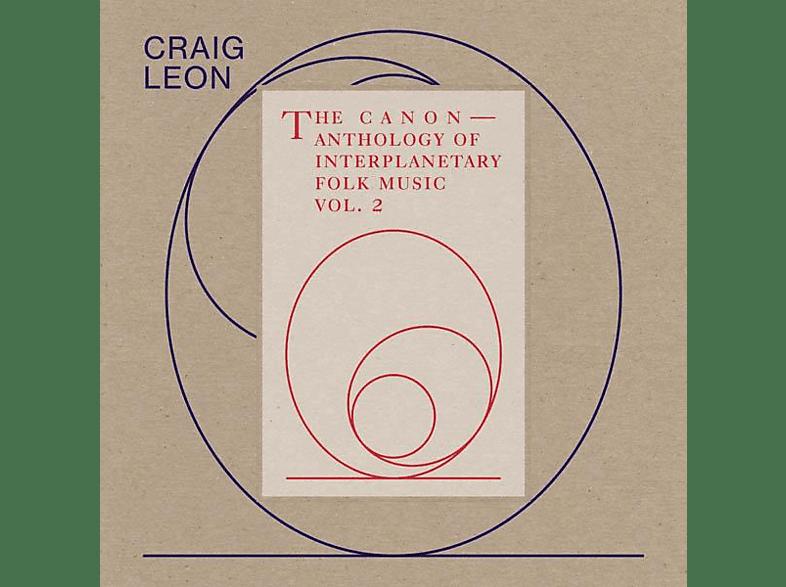 Craig Leon - Anthology Of Interplanetary Folk Music Vol.2: The [Vinyl]