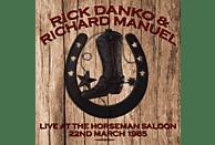 Rick Danko, Richard Manuel - Live At The Horseman Saloon 1985 [CD]