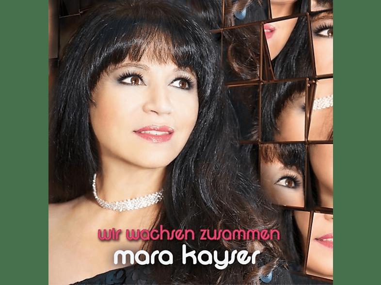 Mara Kayser - Wir Wachsen Zusammen [CD]
