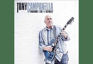 Tony Campanella - Taking It To The Street  - (CD)
