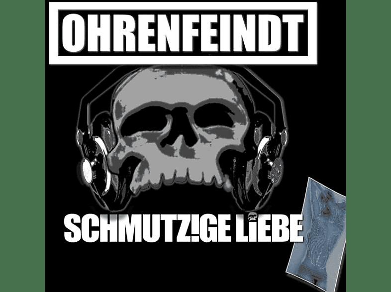 Ohrenfeindt - Schmutzige Liebe [CD]