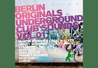VARIOUS - Berlin Originals Vol.1-Underground Club Sounds  - (CD)