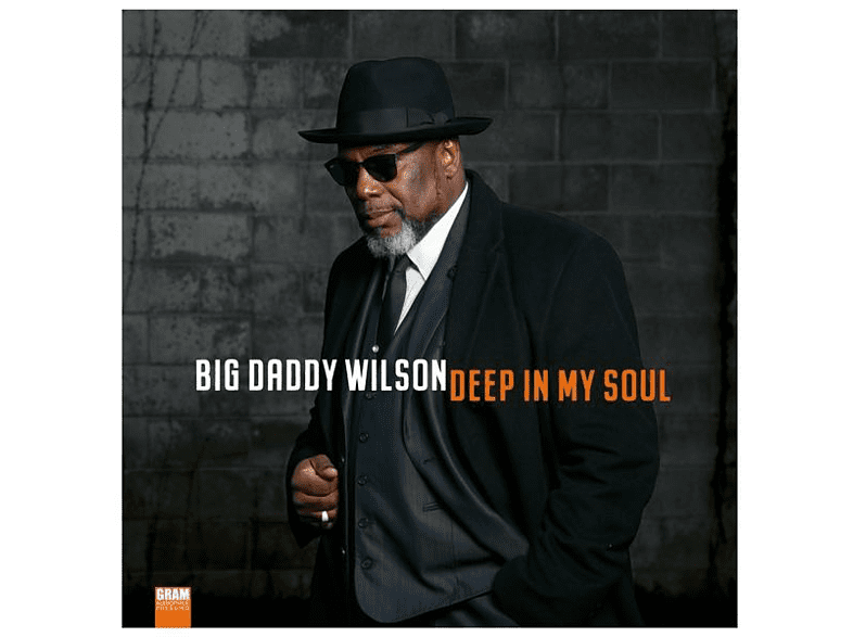 Big Daddy Wilson - Deep In My Soul (180g Vinyl) [Vinyl]