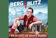 Bergblitz Daniel - I bin so stolz auf unsere Hoamat [CD]