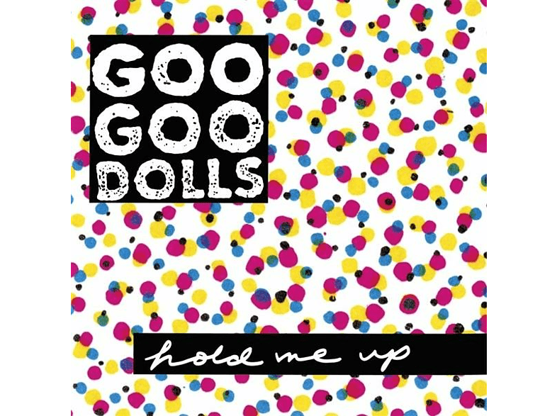 Goo Goo Dolls - HOLD ME UP [Vinyl]