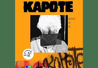 Kapote - What It Is  - (Vinyl)