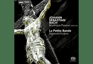 La Petite Bande - Matthäus-Passion-BWV 244 (Reissue)  - (SACD Hybrid)