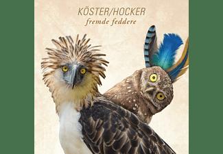 Köster, Hoecker - Fremde Feddere  - (CD)