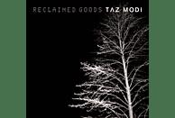 Taz Modi - Reclaimed Goods (180g LP) [Vinyl]