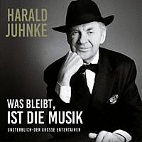 Harald Juhnke - Was Bleibt Ist Die Musik [CD]