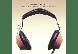 Fu Manchu - Godzilla's/Eatin' Dust+4  - (CD)