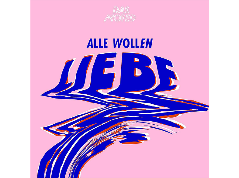 Das Moped - Alle wollen Liebe [EP (analog)]