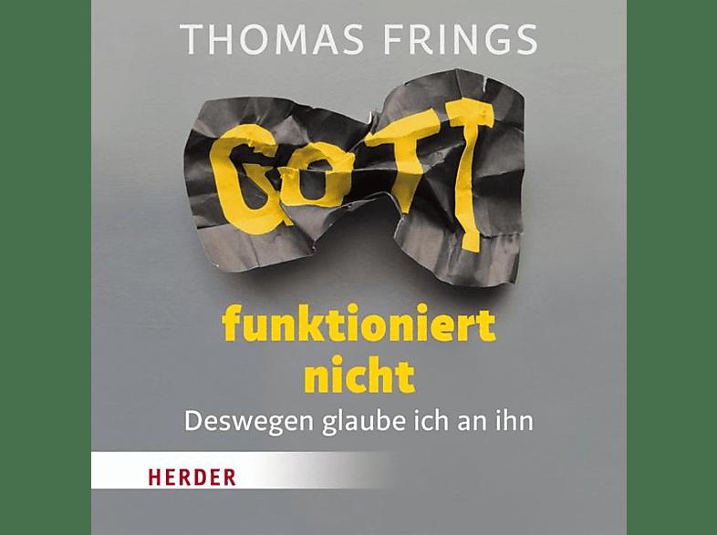 Thomas Frings - Gott funktioniert nicht - (CD)