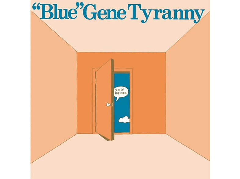 Blue Gene Tyranny - Out Of The Blue [Vinyl]